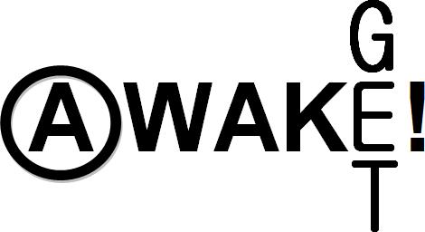 Get Awake!